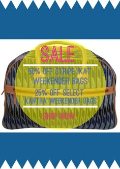 SALE EXTENDED ALL WEEK! Weekender Bag Sale, #fairtrade - 25-50% off selected bags, $110