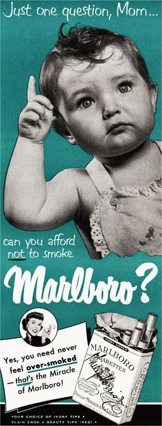 "Baby asks, ""Mom can you afford not to smoke Marlboro?"" Vintage Marlboro Cigarettes Ad"