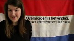 Learn Dutch - the days of the week, via YouTube.