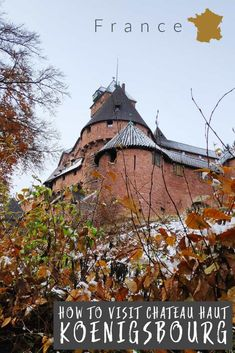 How to visit Chateau Haut Koenigsbourg in Alsace France. This historic Chateau is easily visited from Colmar and Strasbourg    Chateau | Castle | Koenigsbourg | Alsace | France | Europe |    #France #Alsace #castle #chateau via @wyldfamtravel