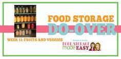 Food Storage Do-Over Week 11: Fruits and Vegetables