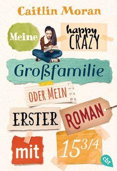 """Die neueste Buchrezension wurde von meiner Tochter geschrieben.Sie stellt euch """"Meine happy crazy Großfamilie oder mein erster Roman mit 15 ¾ """" genauer vor."""