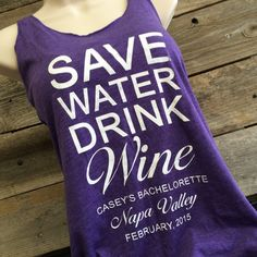 Bridal Party Shirts Save Water Drink Wine Wedding by InInkBranding Winery Bachelorette Party, Bachlorette Party, Bachelorette Party Shirts, Bachelorette Weekend, Hops Wedding, Wedding Bells, Bridesmaid Tanks, Bridal Party Shirts, Wine Drinks