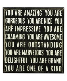 You Are Amazing. (So live from that amazing place inside you today.)