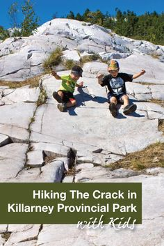 Hiking the Crack in Killarney Provincial Park was fun but a lot more difficult than we expected. There are a lot of loose rock, roots, and smooth gravel that make the climb difficult. But we made it to the top and the kids enjoyed sliding down the smooth surfaces!