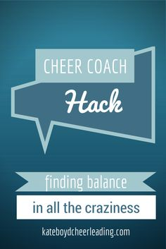 Don't let all the #cheerleading craziness overwhelm you. Tips to find balance. kateboydcheerleading.com
