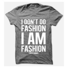 ChutikarnDesign Womens I Don't Do Fashion I Am Fashion Coco Chanel... ($18) ❤ liked on Polyvore featuring tops, t-shirts, black, women's clothing, checkered top, henley t shirt, henley tee, black crop top e black tee