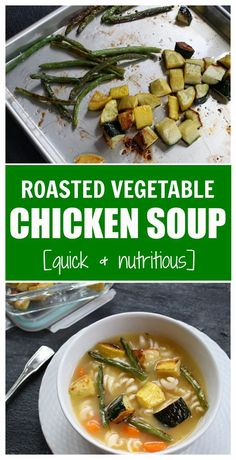 Cook once and dine twice with a big batch of roasted vegetables. And make the most of the leftovers by adding them to a simple chicken soup! #roastedvegetablechickensoup #chickensouprecipes #easychickensoup #healthysouprecipes