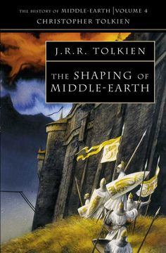 The History Of Middle-Earth (Volume 4) - The Shaping Of Middle-Earth - J.R.R. Tolkien