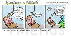 [#24] Avventure a Pollitalia – Gli ultimi ritrovati dei dentisti di Pollitalia