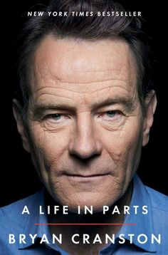 What I'm reading this winter - A Life in Parts by Bryan Cranston