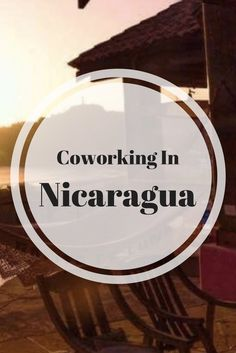 See All Coworking Spaces in Nicaragua Best Coffee Shop, Coffee Shops, Visit Chile, South America Travel, Coworking Space, Digital Nomad, Starting A Business, Central America, Business Tips