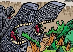 Hunger for Living Space - SvitalskyBros: 'Our population is rapidly growing. We increase our living space at the expense of nature. Pop Art, Pictures With Deep Meaning, Satirical Illustrations, Save Environment, Meaningful Pictures, Save Our Earth, Save Nature, Ecole Art, Social Art
