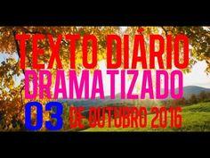 TEXTO DIARIO DRAMATIZADO 03  DE OUTUBRO 2016