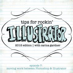 Tips for Rockin' Illustrator is a series of 20 tutorials to help beginners learn how to use Illustrator to build projects, brushes, and confidence in this program! In this episode, Carina shows you the different ways to move work between Illustrator and P