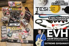 EVH Gear Discussion Extreme Giveaway!