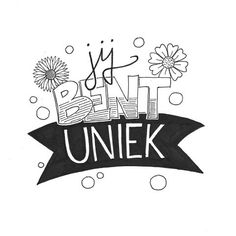 "Jij bent uniek - Dutch, ""you are unique"" Handlettering For Beginners, Modern Caligraphy, Bullet Journal Quotes, Joelle, Facebook Quotes, Quotes White, Empowering Quotes, Bible Art, Letter Art"