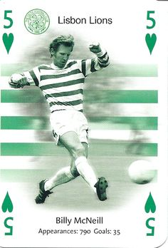 Lisbon Lion - Billy McNeil of Celtic. Football Cards, Football Players, Baseball Cards, Association Football, Celtic Fc, Everton Fc, Vintage Football, Glasgow, Lions