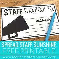 Teach Create Motivate : Staff Shout Outs: Spread School Sunshine!