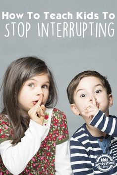 How To Teach Kids To Stop Interrupting