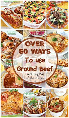 Beef Recipes Over 50 Ways To use Ground Beef Ground Beef Recipes For Dinner, Ground Meat Recipes, Dinner With Ground Beef, Dinner Recipes, Meals To Make With Ground Beef, Ground Beef Dishes, Dessert Recipes, Tex Mex, Cooking Recipes