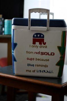 Republican Cooler Quote @Brittany Horton Horton Bassler