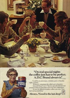 Special Nights Call for Maxwell House  Note presence of Maxwell House pitchwoman (and former Wicked Witch of the West) Margaret Hamilton.  Source: Woman's Day, November 20, 1978