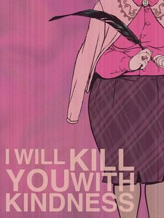 I Will Kill You With Kindness by chrisables.deviantart.com on @deviantART