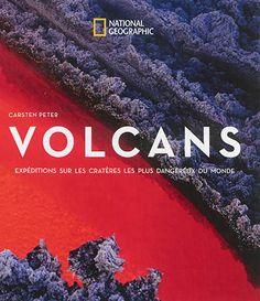 Récit de quatorze expéditions à travers le monde sur des volcans en activité.