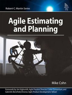 Agile Estimating and Planning by Mike Cohn. $28.05. Author: Mike Cohn. Publisher: Prentice Hall; 1 edition (November 1, 2005). 368 pages