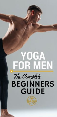 Yoga for Beginners | Yoga for Men | Flexibility | Yoga Pose | Yoga Inspiration | Yoga Goals | Beginners Yoga for Men