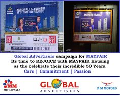 Global Advertisers campaigns for Mayfair Housing ! Celebrating Incredible 50 years. CARE | COMMITMENT | PASSION  #Outdoor #OOH #Advertisement #Promotion #Publicity #Media #Housing #Homes #Mumbai #Campaign #50Years #Builders #RealEstate