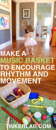 Make a music basket to encourage rhythm and movement, plus 5 steps on how to use instruments for silly-making. #ballerinabeth #theworkers #dance