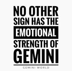 True mostly.I know couple who are weak weak weak♊♾ Gemini Sign, Gemini Quotes, Zodiac Signs Gemini, Zodiac Quotes, Zodiac Facts, Gemini Symbol, Quotes Quotes, Motivational Quotes, June Gemini