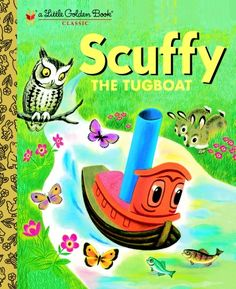"Read ""Scuffy the Tugboat"" by Gertrude Crampton available from Rakuten Kobo. Meant for ""bigger things,"" Scuffy the Tugboat sets off to explore the world. But on his daring adventure Scuffy realizes. Happy October, February 11, Tug Boats, Little Golden Books, My Childhood Memories, Childhood Toys, School Memories, Vintage Children's Books, Vintage Stuff"