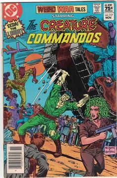 DC comics Weird War Tales starring the Creature Commandos The Frugal Dutchman is a retailer of Collectibles, Comics and Antiques located in beautiful Ridgeway Ontario. Our shop is located in the historic Beeshy's China Shop at 304 Ridge Rd N War Comics, Horror Comics, Marvel Dc Comics, Comic Book Characters, Comic Books, Bizarre, Classic Comics, Pulp Art, Comic Book Covers