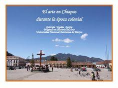 """Gabriela Ugalde """"El arte colonial en chiapas"""" UFM Escuela de Posgrado"""