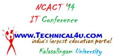 NCACT '14 IT Conference, Kalasalingam University, Tamil Nadu, March 27, 2014