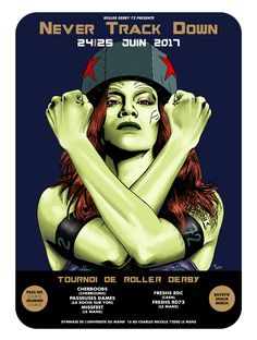 "french poster roller derby by will argunas 2017 ""never track down"" gamora"