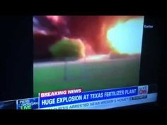 Huge explosion at Texas fertilizer plant - This is video proof that something other than just the fertilizer facility blew West, Texas up!