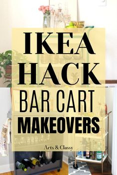Easy and Cheap DIY Ikea Bar Cart Hacks Ikea hacks | Ikea hacks kitchen | Ikea hacks storage | Ikea hacks diy | Ikea hacks bar | Ikea hacks | ikea hacks bar cart | ikea hacks bar cart wine racks | ikea hacks bar cart diy projects  #ikeahacks #ikeabarcarthacks#barcart
