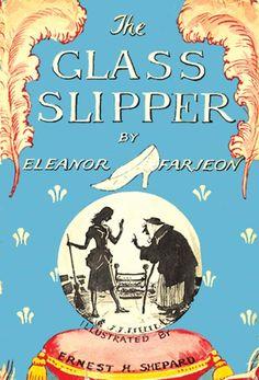 The Glass Slipper.