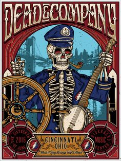 Dead and Company - Cincinnati OH, 2016 - Oteil Burbridge Tour Posters, Music Posters, Art Posters, Grateful Dead Poster, Phil Lesh And Friends, Rock Band Posters, Dead Images, Dead And Company, Vintage Posters