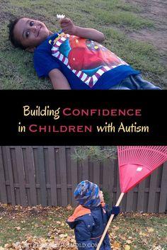 Building Self Confidence in Children with Autism via /breakparenting/