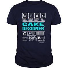 CAKE DESIGNER T-Shirts, Hoodies. Get It Now!