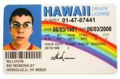 McLovin Fun Fake ID License Model: Car/Vehicle Accessories/Parts Printed on thick plastic As seen in SuperBad x x Mclovin Superbad, Dazed And Confused, Cinema, Tumblr, Funny Me, Funny Stuff, Hilarious, Great Movies, Retro