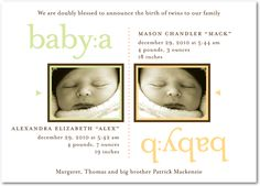 Tiny Prints Twin Birth Announcement  I like the Baby A and Baby B on the card.