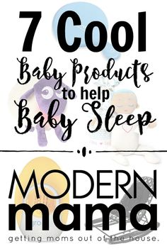 Baby Products For Sleep | Best Baby Products For Sleep | #baby | ModernMama.com