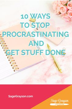 10 Ways to Stop Procrastinating and Get Stuff Done - Sage Grayson Life Editor Motivational Strategies, How To Get Motivated, Mental Health And Wellbeing, Feel Like Giving Up, How To Stop Procrastinating, Do You Work, Get Moving, Take The First Step, Motivate Yourself
