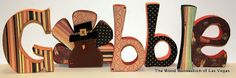 The Wood Connection of Las Vegas: Fall/Thanksgiving  Gobble wood letter set